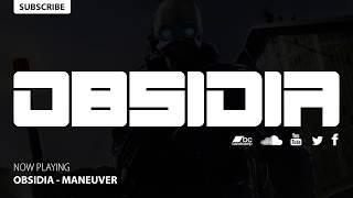 Obsidia - Maneuver (Dubstep)