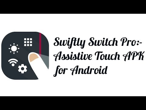 Swiftly Switch Pro:-  Assistive Touch APK For Android