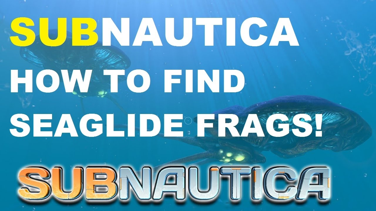 Subnautica How To Find Seaglide Fragments 2017 Youtube In this video i show you where and how to find scanner room fragments ! subnautica how to find seaglide fragments 2017