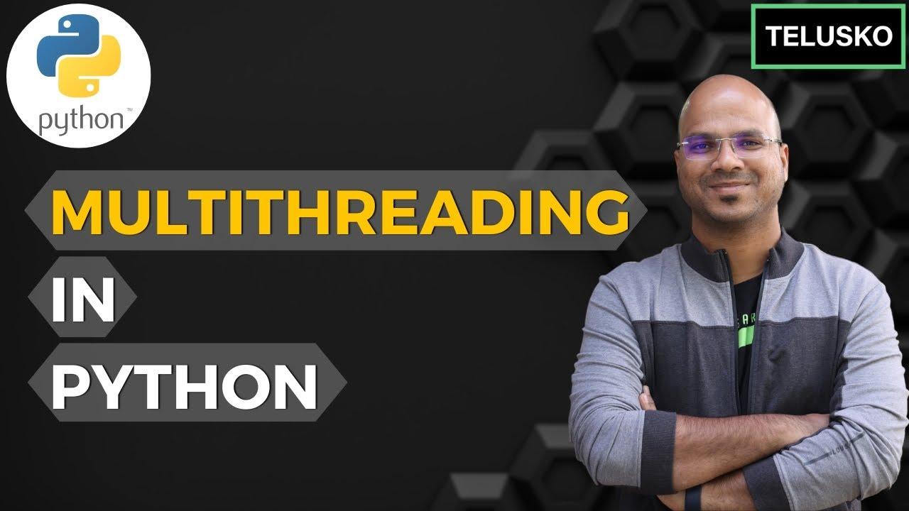 #64 Python Tutorial for Beginners | MultiThreading