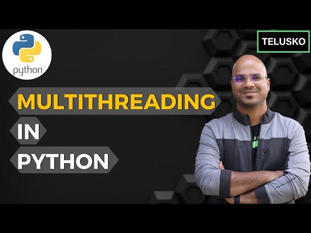 #64 Python Tutorial for Beginners   MultiThreading