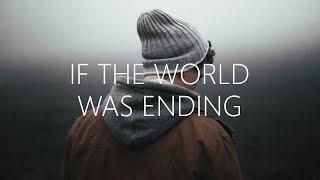 Download Lagu JP Saxe Julia Michaels - If The World Was Ending MP3
