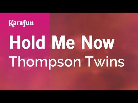 Karaoke Hold Me Now - Thompson Twins *