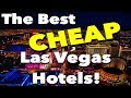 TOP 5 BEST VALUE LAS VEGAS HOTELS & CASINOS FOR 2019 - YouTube