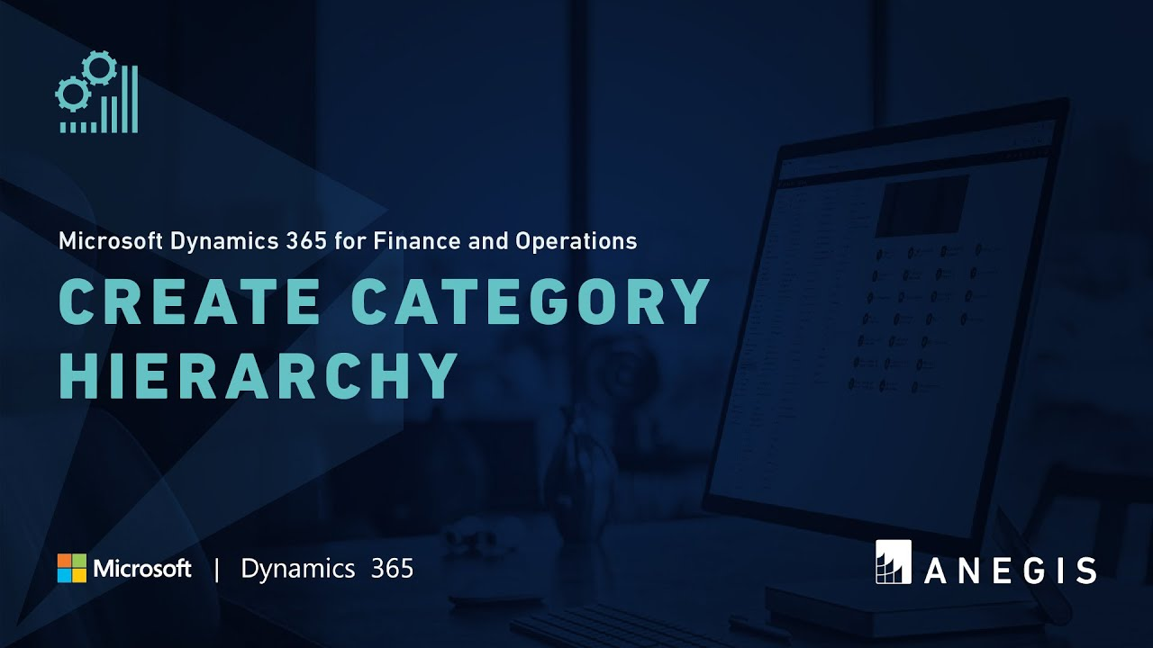 Dynamics 365 Operations: Create Category Hierarchy