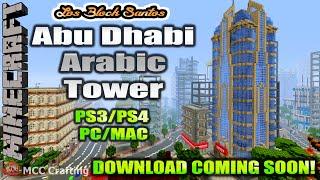 Minecraft MCCC Los Block Santos LBS City Update Ep 9 Abu Dhabi Arabic Tower Skyscraper