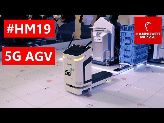 Hannover Messe 2019 LIVE - 5G AGV von Bosch Rexroth
