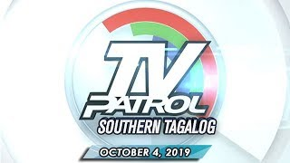 TV Patrol Southern Tagalog  - October 4, 2019 | Part 2