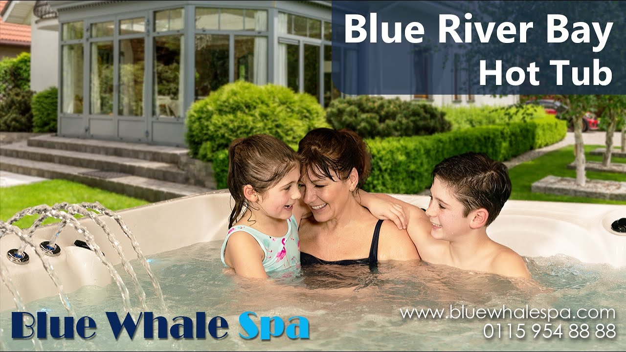 The Blue River Bay 6 Seater Hot Tub Youtube