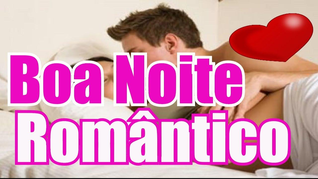 Belas Frases De BOA NOITE BEM ROMÂNTICO