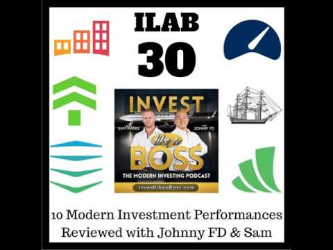 30: 10 Modern Investment Performances Reviewed with Johnny FD & Sam