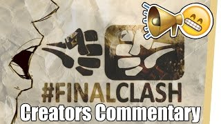 #FinalClash Opening MONSTER - Creators Commentary