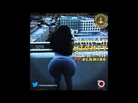 Duncan Mighty - Blow Am Ft. Olamide