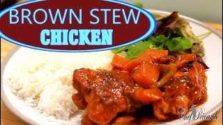 Best Brown Stew Chicken /How To Make Jamaican Brown Stew Chicken | Recipes By Chef Ricardo
