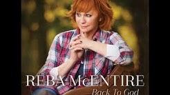 Reba McEntire- Back to God