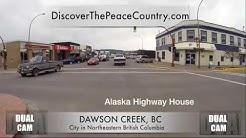 Dawson Creek BC - MAINSTREET - DUAL CAM VIDEO