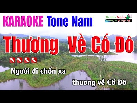 Thương Về Cố Đô Karaoke | Tone Nam - Nhạc Sống Thanh Ngân