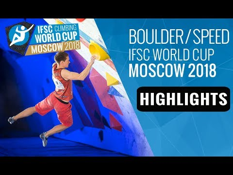 IFSC Climbing World Cup Moscow 2018 - Bouldering/Speed Finals Highlights