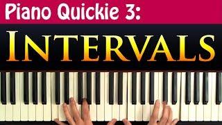 Piano Quickie 3: Intervals Explained