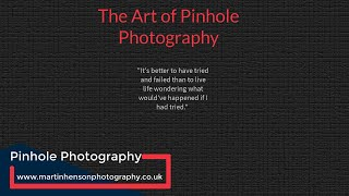 Pinhole Photography a Different Approach