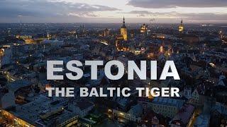 Estonia The Baltic Tiger
