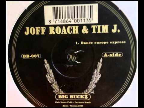 Joff Roach & Tim J - Dance Europe Express [2000]