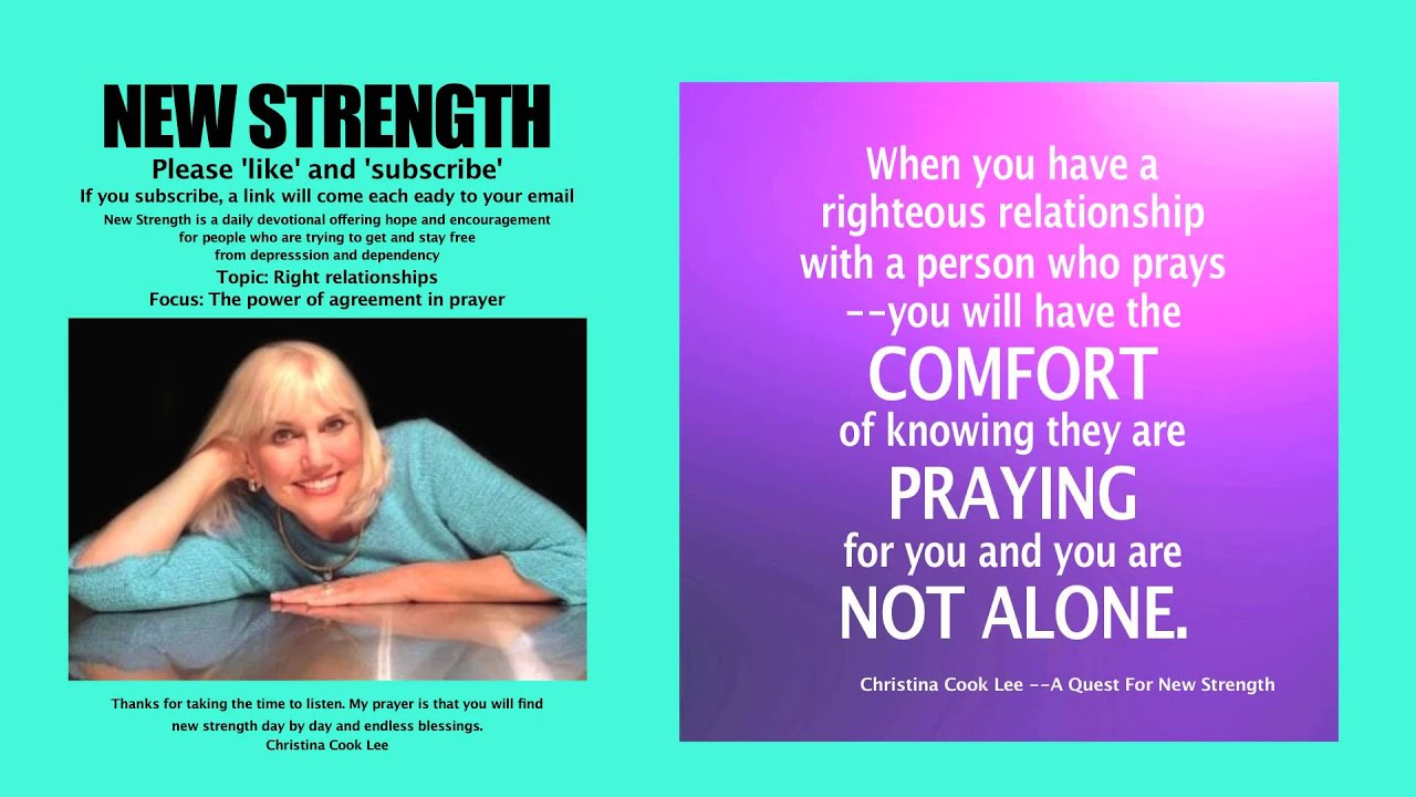 New strength devotional topic right relationships focus the new strength devotional topic right relationships focus the power of agreement in prayer youtube platinumwayz