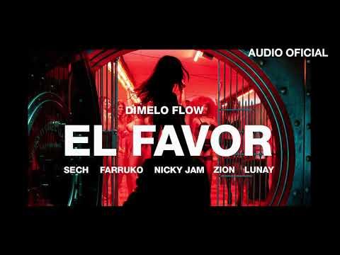 Dimelo Flow – El Favor ft. Nicky Jam, Farruko, Sech, Zion, Lunay (Audio Oficial)