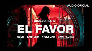 Dimelo Flow - El Favor ft. Nicky Jam, Farruko, Sech, Zion, L...