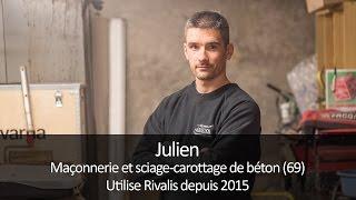 Témoignage client Rivalis - Julien, maçon (69)