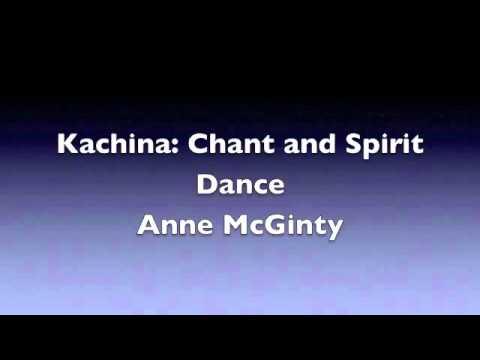 Kachina: Chant And Spirit Dance
