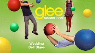 Wedding Bell Blues - Glee [HD Full Studio]