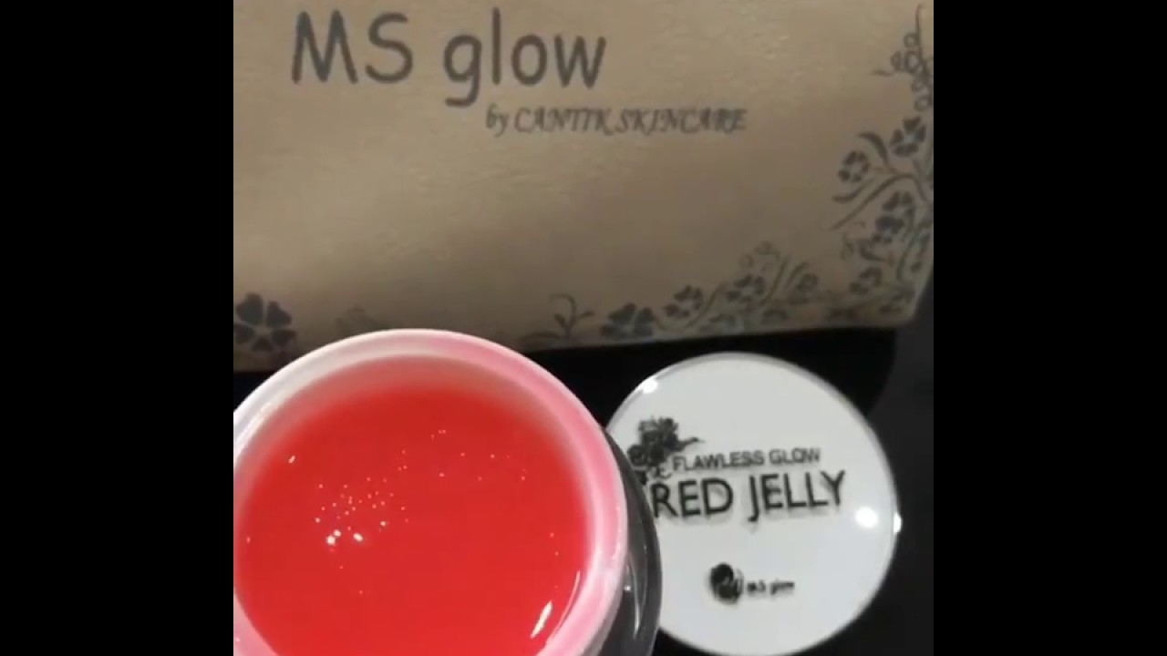 Cantik Skincare Youtube Red Jelly Ms Glow