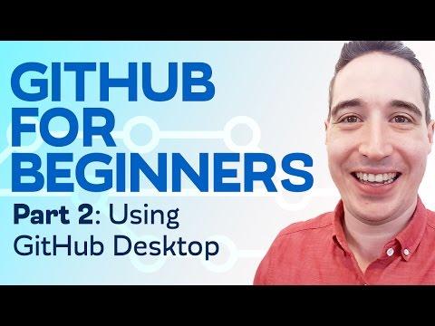 Git and GitHub for Beginners: GitHub basics, and how to use GitHub Desktop