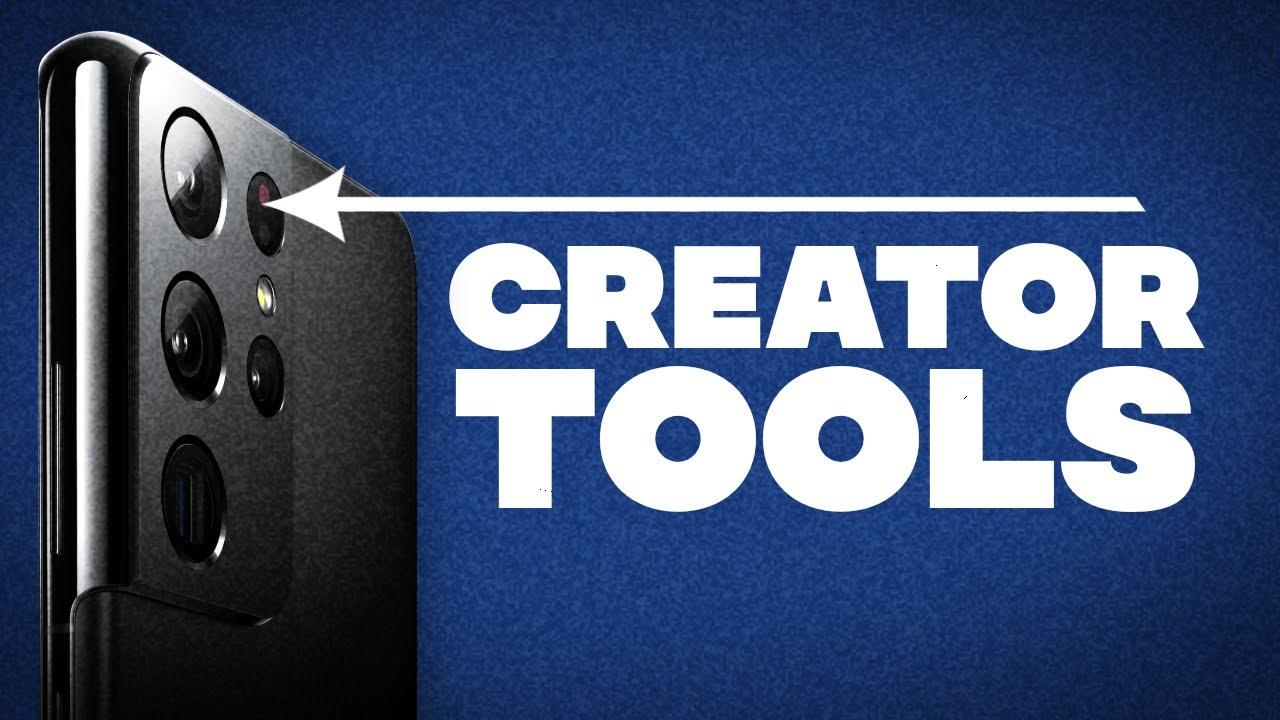 Samsung S21 Ultra: Tools for Creators