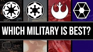 Which Star Wars Faction has the BEST MILITARY? | Star Wars Lore