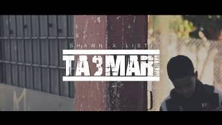 SHAWN X LISTI - TA3MARI (CLIP OFFICIEL) #1