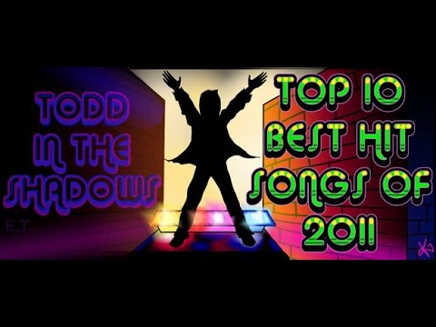 The Top Ten Best Hit Songs of 2011