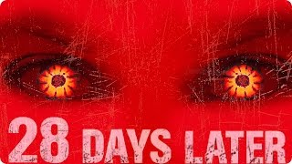 28 DAYS LATER Trailer & Kritik Review