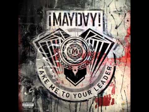 ¡MAYDAY! - Take Me To Your Leader (Prod. by Plex Luthor & Gianni Ca$h) mp3
