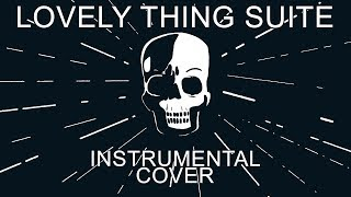 Watsky - Lovely Thing Suite (Instrumental Cover)