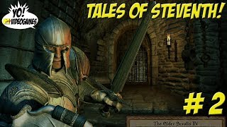 The Elder Scrolls IV: Oblivion! Xbox One X Enhanced! The Tales of Steventh Part 2 - YoVideogames