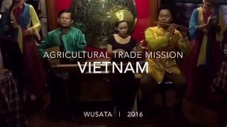 vuclip Agricultural Trade Mission to Vietnam