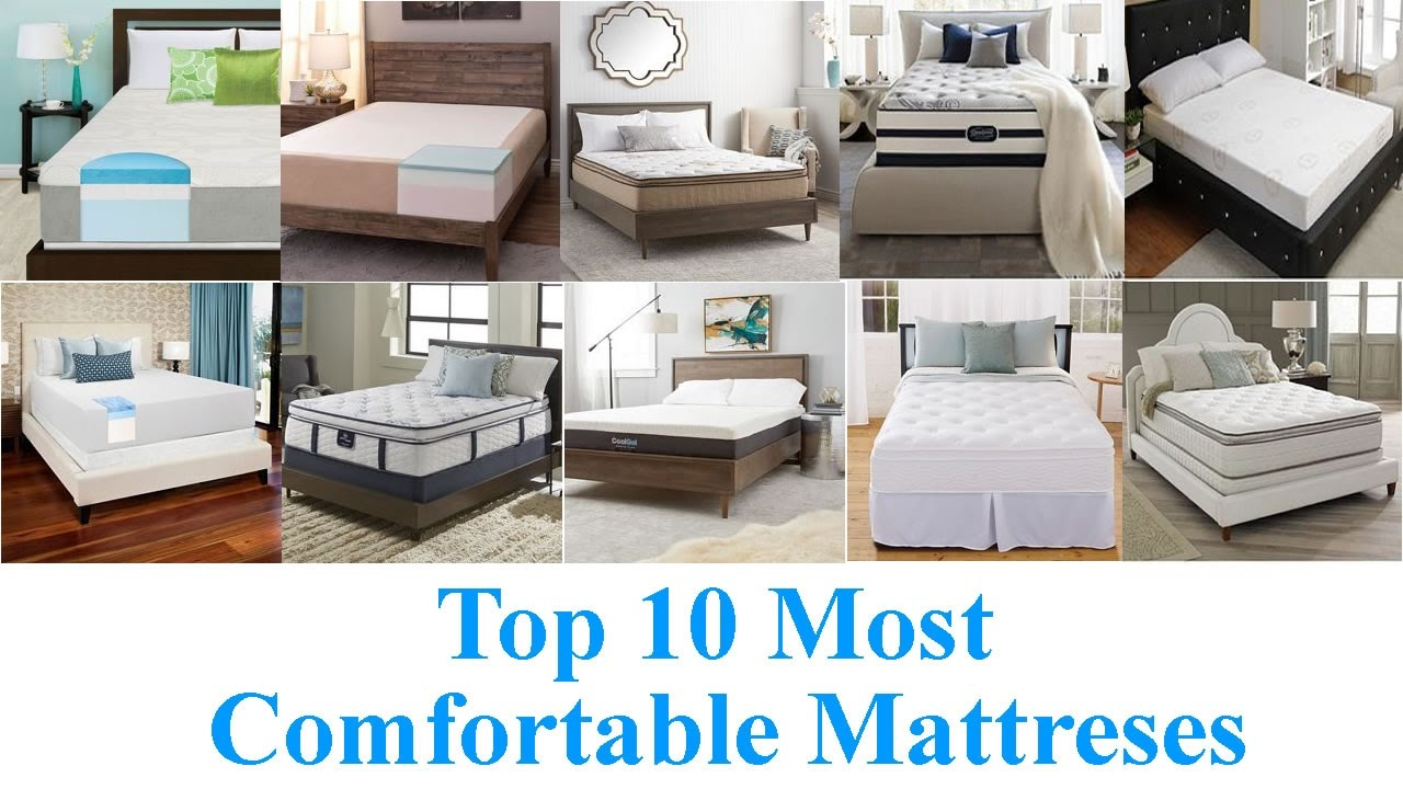 Top 10 Most Comfortable Mattresses 2018