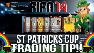 Fifa 14 Ultimate Team Next Gen - St Patricks Day Cup Trading Tip!