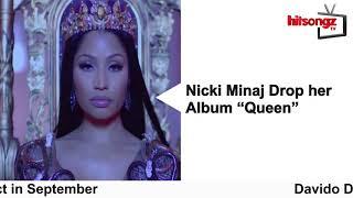 Weekly summary featuring Davido, Cardi B, Nicki Minaj and Wizkid