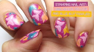Stamping Nail Art: Pink, Peach, Yellow and Blue Butterflies