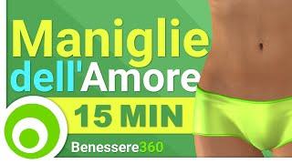 Maniglie dell'Amore: Esercizi per Eliminare i Fianchi e Ridurre il Girovita - 15 Minuti