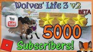 Roblox - Wolves' Life 3 v2 BETA - 5000 Subscribers! - HD