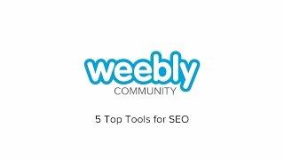 Top 5 SEO Tools - Weebly
